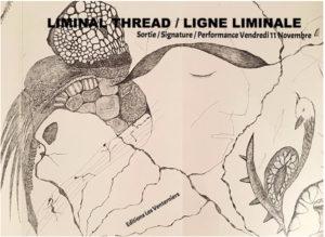 Liminal Thread/Ligne Liminale